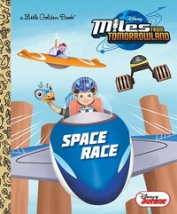 Space Race (disney Junior: Miles From Tomorrowland)