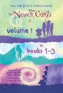 The Never Girls Volume 1: Books 1-3 (disney: The Never Girls) by Kiki Thorpe