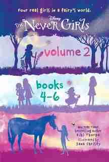 The Never Girls Volume 2: Books 4-6 (disney: The Never Girls) by Kiki Thorpe