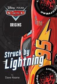 Cars Origins: Struck By Lightning (disney/pixar Cars)