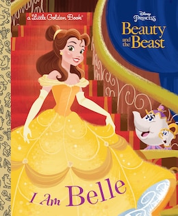Book I Am Belle (disney Beauty And The Beast) by Andrea Posner-sanchez