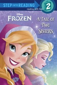 Book A Tale Of Two Sisters (disney Frozen) by Melissa Lagonegro