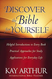 Discover the Bible for Yourself: *Helpful introductions to every book *Practical approaches for…