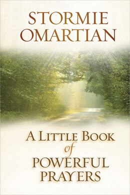 Book A Little Book of Powerful Prayers by Stormie Omartian