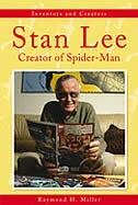 Stan Lee: Creator Of Spider-man