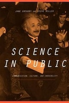 Science In Public: Communication, Culture, and Credibility