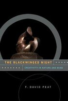 The Blackwinged Night: Creativity In Nature And Mind