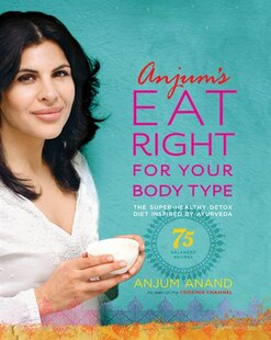 ANJUMS EAT RIGHT FOR YR BODY TYPE