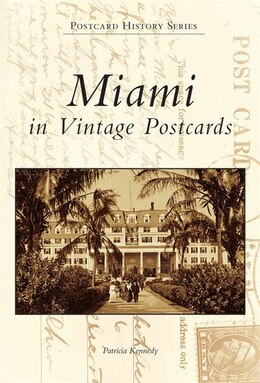 Book Miami in Vintage Postcards by Patricia Kennedy