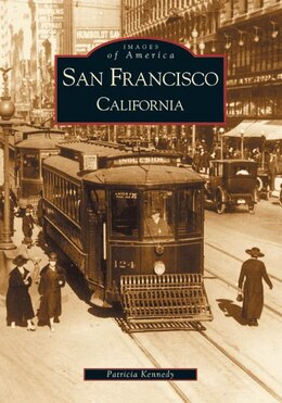 Book San Francisco, California by Patricia Kennedy