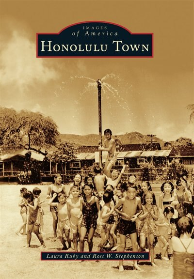 Honolulu Town by Laura Ruby