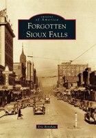 Forgotten Sioux Falls