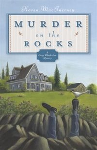 Murder on the Rocks: A Gray Whale Inn Mystery