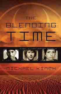 The Blending Time by Michael Kinch