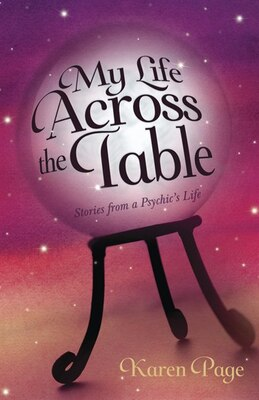 Book My Life Across The Table: Stories From A Psychic's Life by Karen Page