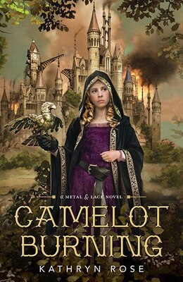 Book Camelot Burning by Rose Kathryn