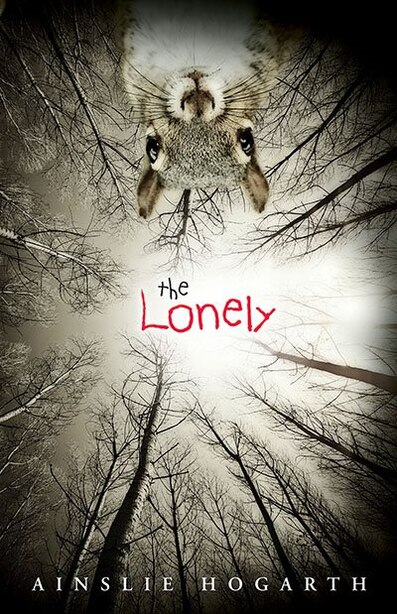 The Lonely by Ainslie Hogarth