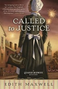 Book Called To Justice by Edith Maxwell