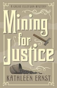 Mining For Justice by Kathleen Ernst