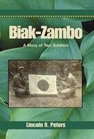 Biak-Zambo: A Story of Two Soldiers