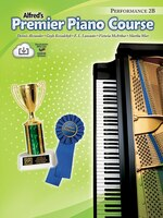 Premier Piano Course Performance, Bk 2b: Book And Cd