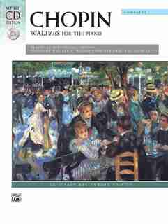 Waltzes (complete): A Practical Performing Edition, Book And Cd de Frédéric Chopin