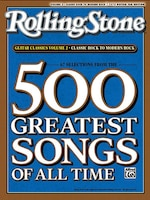 Selections From Rolling Stone Magazine's 500 Greatest Songs Of All Time: Classic Rock To Modern…