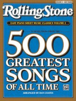 Rolling Stone Easy Piano Sheet Music Classics, Vol 2: 34 Selections From The 500 Greatest Songs Of…