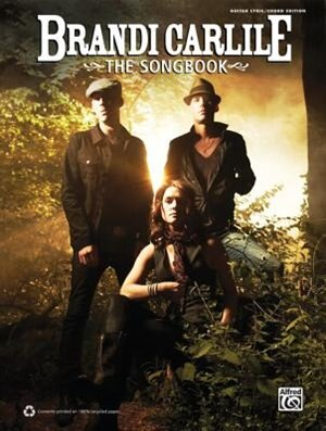 Brandi Carlile - The Songbook: Guitar/lyrics/chords