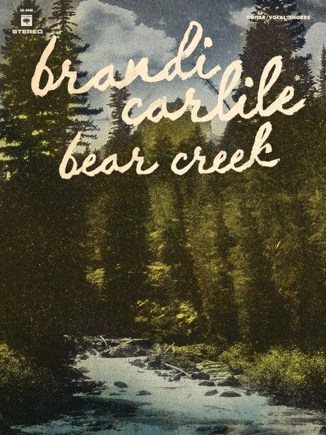 Brandi Carlile - Bear Creek: Guitar/vocal/chords And Tab