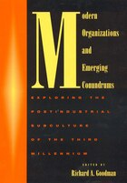 Modern Organizations and Emerging Conundrums: Exploring the Postindustrial Subculture of the Third…