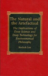 The Natural and the Artefactual: The Implications of Deep Science and Deep Technology for…