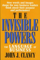 The Invisible Powers: The Language Of Business