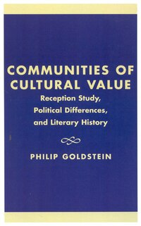 Communities of Cultural Value: Reception Study, Political Differences, and Literary History