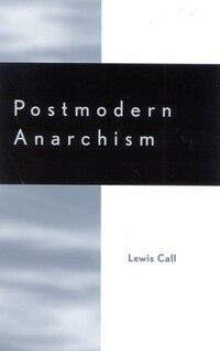 Postmodern Anarchism