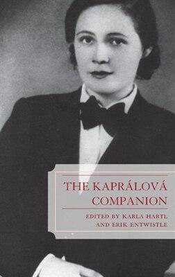 Book The Kaprálová Companion by Karla Hartl