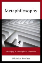 Metaphilosophy: Philosophy In Philosophical Perspective