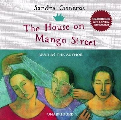 The House On Mango Street de Sandra Cisneros