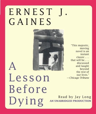 a review of a lesson before dying by ernest gaines