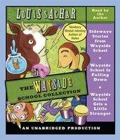 The Wayside School Collection: Sideways Stories From Wayside School; Wayside School Is Falling Down…