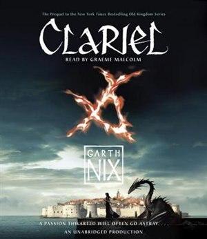 Clariel: The Lost Abhorsen by Garth Nix
