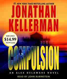Compulsion: An Alex Delaware Novel by Jonathan Kellerman