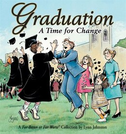 Book Graduation A Time For Change: A For Better or For Worse Collection by Lynn Johnston