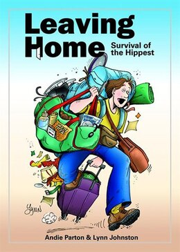 Book Leaving Home: Survival of the Hippest by Lynn Johnston