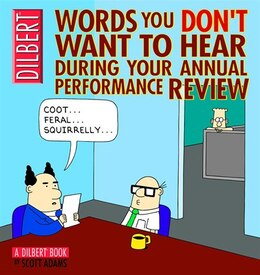 Book Words You Don't Want to Hear During Your Annual Performance Review: A Dilbert Book by Scott Adams