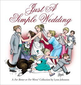 Book Just a Simple Wedding: A For Better or For Worse Collection by Lynn Johnston