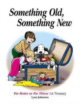 Book Something Old, Something New: For Better or For Worse 1st Treasury by Lynn Johnston