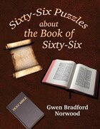 Sixty-six Puzzles About The Book Of Sixty-six: Volume Ii