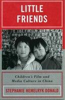 Little Friends: Children's Film and Media Culture in China