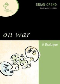 On War: A Dialogue